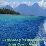 """Jesús García Tomás:""""El océano y los magnolios"""""""
